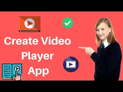 How To Create Video Player App In Android
