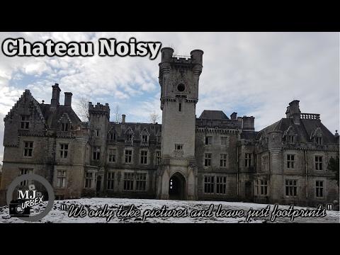 MJ Urbex # Chateau Noisy / Chateau Miranda 28-01-2017