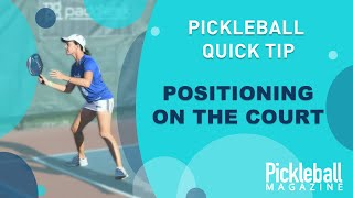 Pickleball Quick Tip: Positioning on the court
