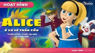 Alice ở xứ sở thần tiên - Chuyện thiếu nhi - Chuyện cổ tích - Phim hoạt hình