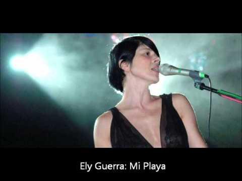 Ely Guerra -  Mi Playa