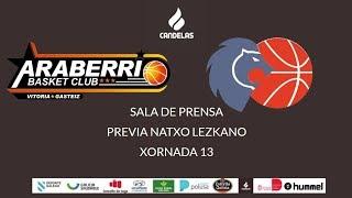 Video Natxo Lezkano RP Previa Araberrri - Cafés Candelas Breogán 1718