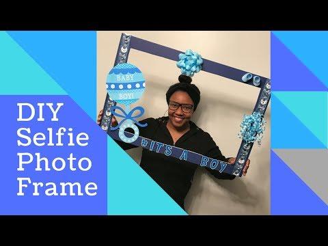 DIY Selfie Photo Frame | Baby Shower Edition | TheWorldofKatrina