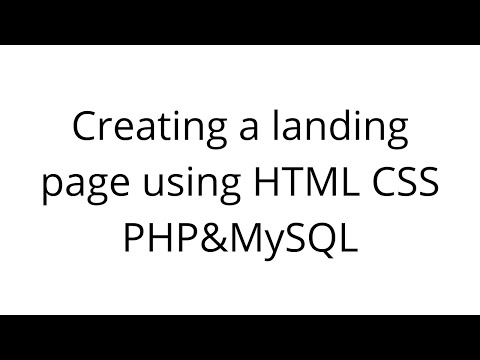 Creating A Landing Page Using HTML CSS PHP&MySQL For Beginners