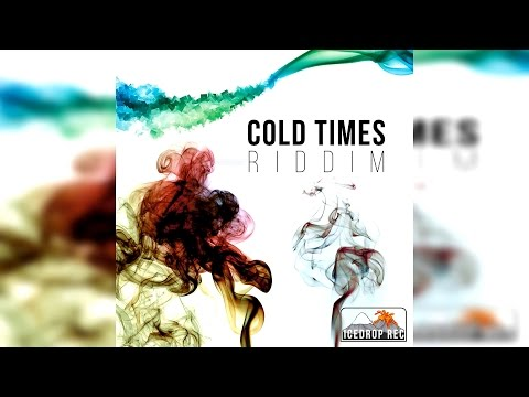 Cold Times Riddim 2015 - Mix Promo by Faya Gong 🔥🔥🔥