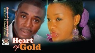 Heart Of Gold     -  2014  Nigeria Nollywood Movie