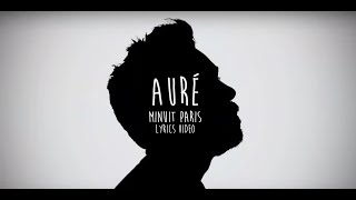 AURÉ - MINUIT PARIS (Lyrics Video)