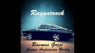 Raggarrock - Rasmus Gozzi & Louise Andersson Bodin