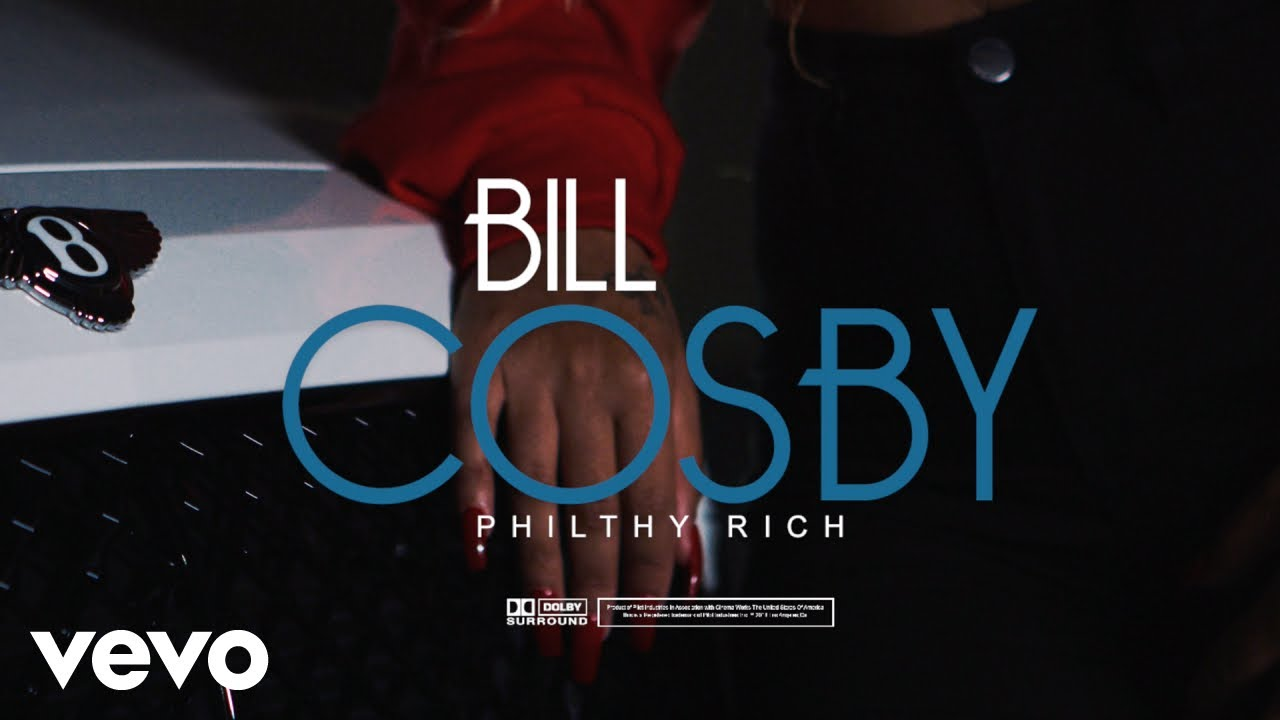 Philthy Rich - Bill Cosby (Official Video)