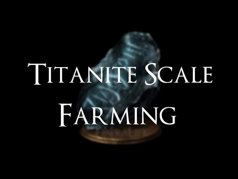 DARK SOULS III - Titanite Scale/Twinkling titanite farming spot