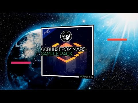 """""""Goblins from Mars"""" Sample Pack [FREE DOWNLOAD]"""