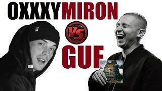 Безумный Рэпер #9: Oxxxymiron vs. Guf