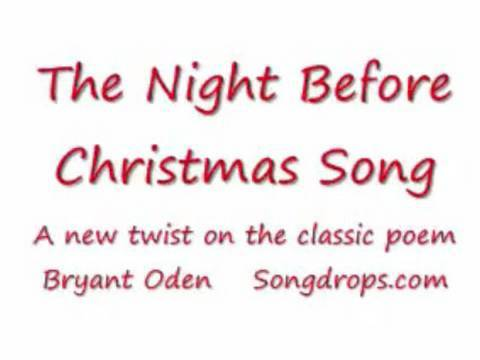 Twas The Night before Christmas Song. A new twist on the old poem ...