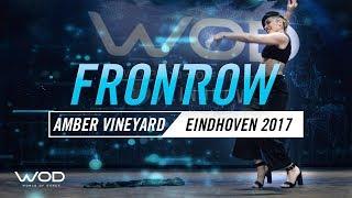 Amber Vineyard | FrontRow | World of Dance Eindhoven Qualifier 2017 | #WODEIN17