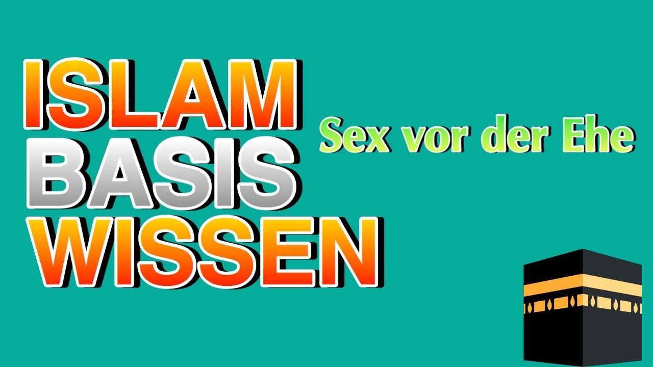 SEX VOR DER EHE IM ISLAM (Zina) - YouTube