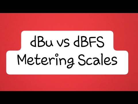 Audio Metering: What is dBu vs dBFS?