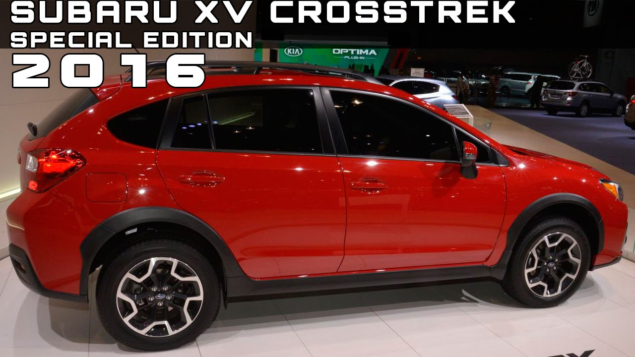2016 Subaru Xv Crosstrek Special Edition Review Rendered Price Specs Release Date You