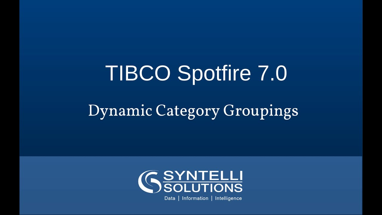 How To Do Dynamic Category Groupings in Spotfire 7 0