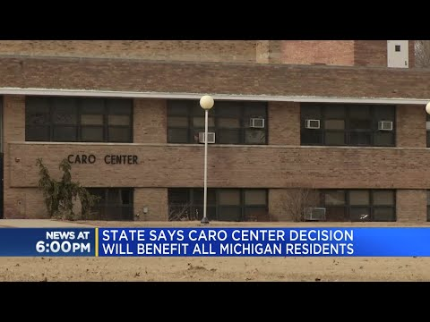 State says Caro Center decision will benefit all Michigan residents