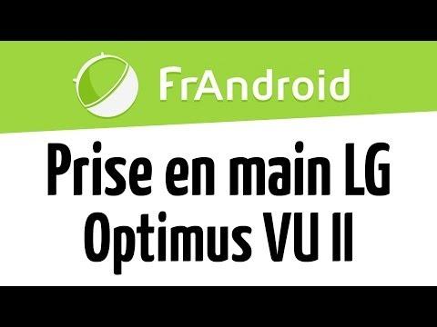 Prise en main du LG Optimus VU II