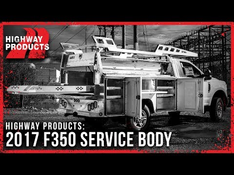 Highway Products | 2017 F350 Service Body