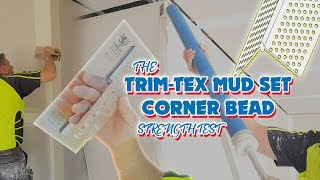 The Trim-Tex Mud Set Vinyl Corner Bead on Drywall Strength Test