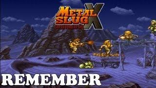 Remember #06 : Metal Slug X - Le jeu ou tu défonces tout !