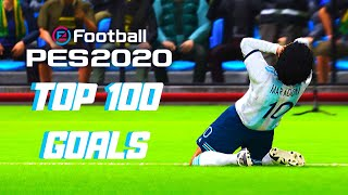 PES 2020 - TOP 100 GOALS | HD