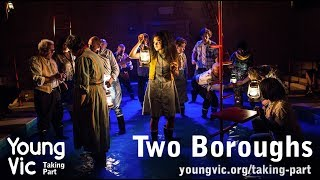 Young Vic Taking Part – Two Boroughs