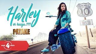 Sunanda Sharma   PATAKE   Harley Vi Haiga??   New Punjabi Songs 2018   MAD4MUSIC