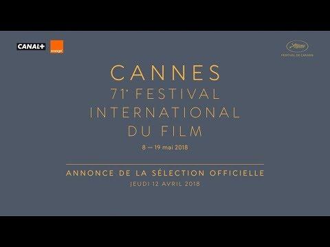 Festival de Cannes - Sélection Officielle du Festival de Cannes 2018