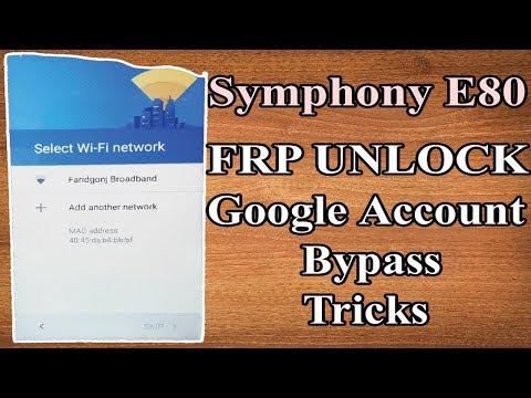 Symphony E80 FRP Unlock   Google Account Verify Bypass