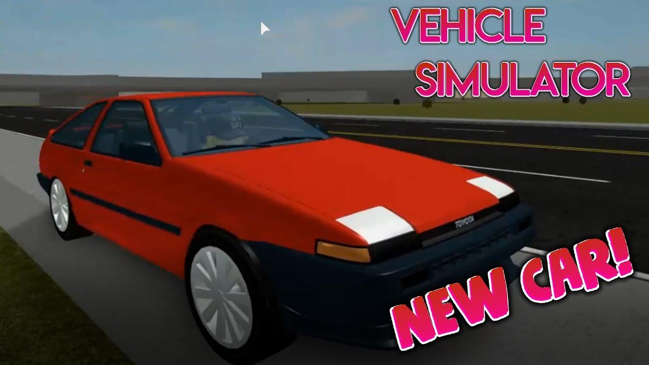 Roblox Vehicle Simulator New Car Toyota Ae86 Youtube