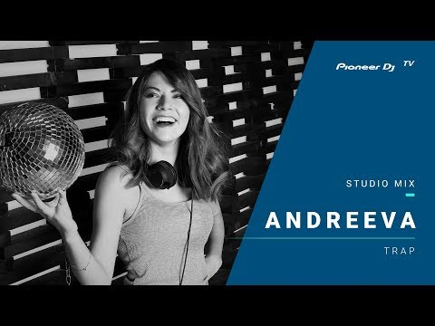 Andreeva /trap/ @ Pioneer DJ TV | Moscow