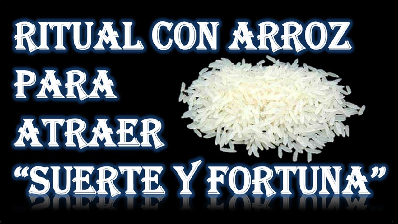 Ritual con arroz para atraer suerte y fortuna youtube - Rituales para la buena suerte ...