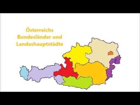 Osterreichs Bundeslander Und Landeshauptstadte Youtube