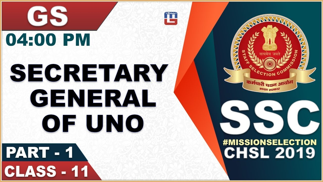 Secretary General of UNO | SSC CHSL Class 2019 | GS | 4:00