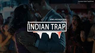 Jeene Laga Hoon (Remix) | Latest Dj Remix Songs 2018 | Indian Trap