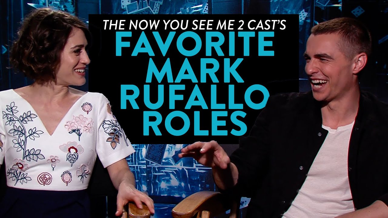 The Now You See Me 2 Cast S Favorite Mark Ruffalo Roles