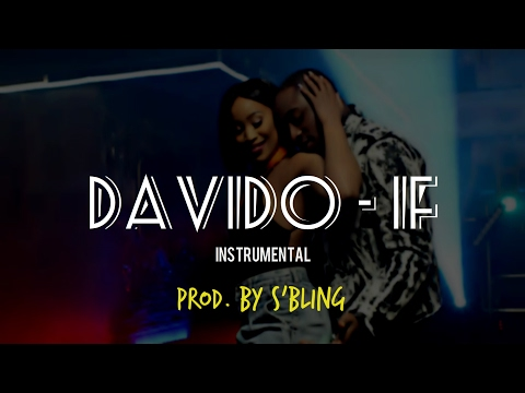 Davido - If (Instrumental Remake) | Prod. By S'Bling