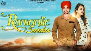 Romantic Sardar - Preet Chhotepur Mp3 Song Download