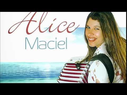 Alice Maciel -Sua presença Play Back