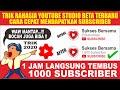 - Cara Cepat Menambah Subscriber YouTube - Hanya 1 Jam Tembus 1000 Subscriber