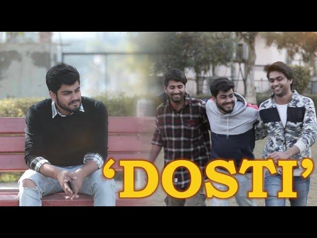 DOSTI - Awanish Singh