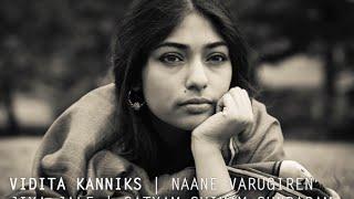 Naane Varugiren | Jiya Jale (A.R. Rahman Cover) - Vidita Kanniks