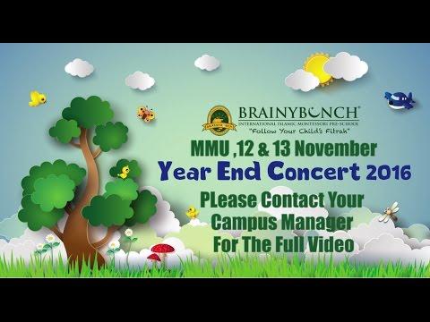 Brainy Bunch Year End Concert & Graduation 2016 (12&13 November) MMU, Cyberjaya