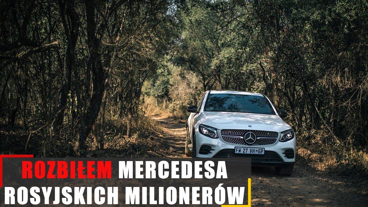 Rozbiłem mercedesa rosyjskich milionerów…