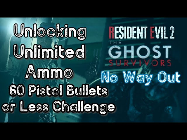 Resident Evil 2 Remake - The Ghost Survivors - Unlocking Infinite Ammo