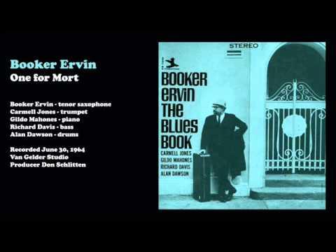 Booker Ervin - One For Mort (1964)