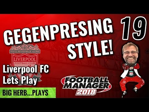 FM18 Liverpool Lets Play Gegenpressing Style! 19 - Leeds in Cup and Man Utd - Football Manager 2018